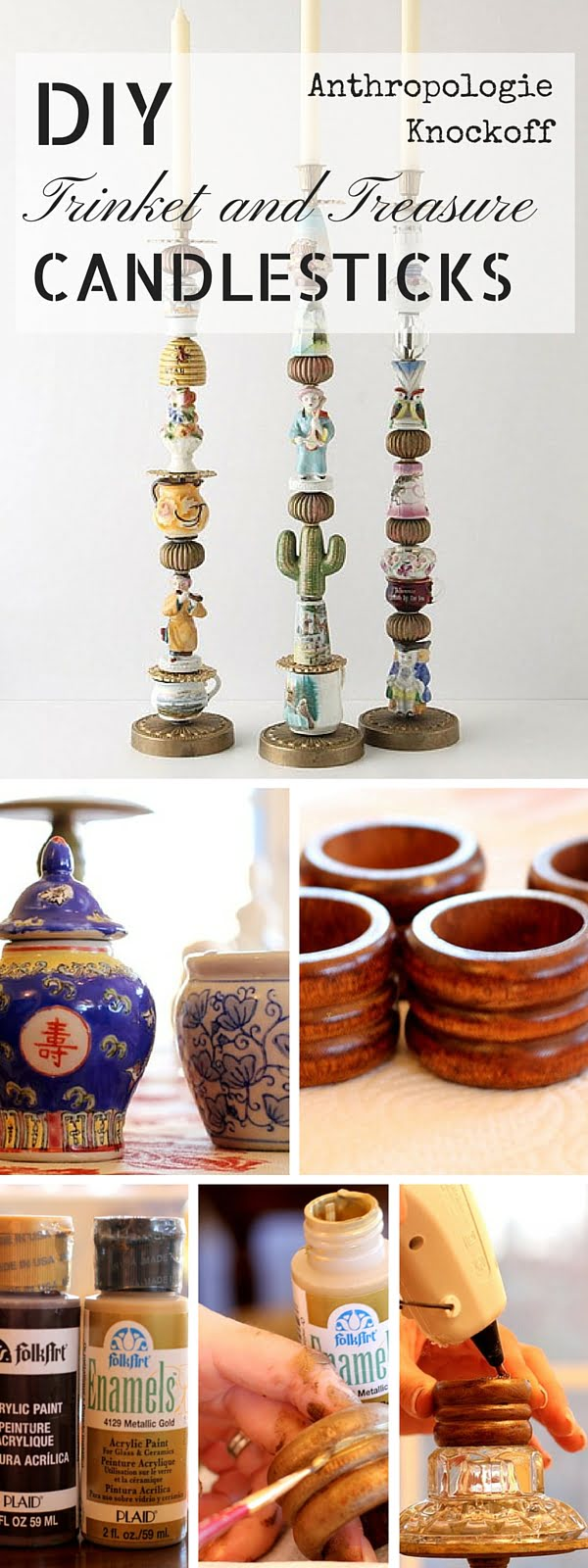 Check out the tutorial:   Trinket and Treasure Candlesticks Knockoff