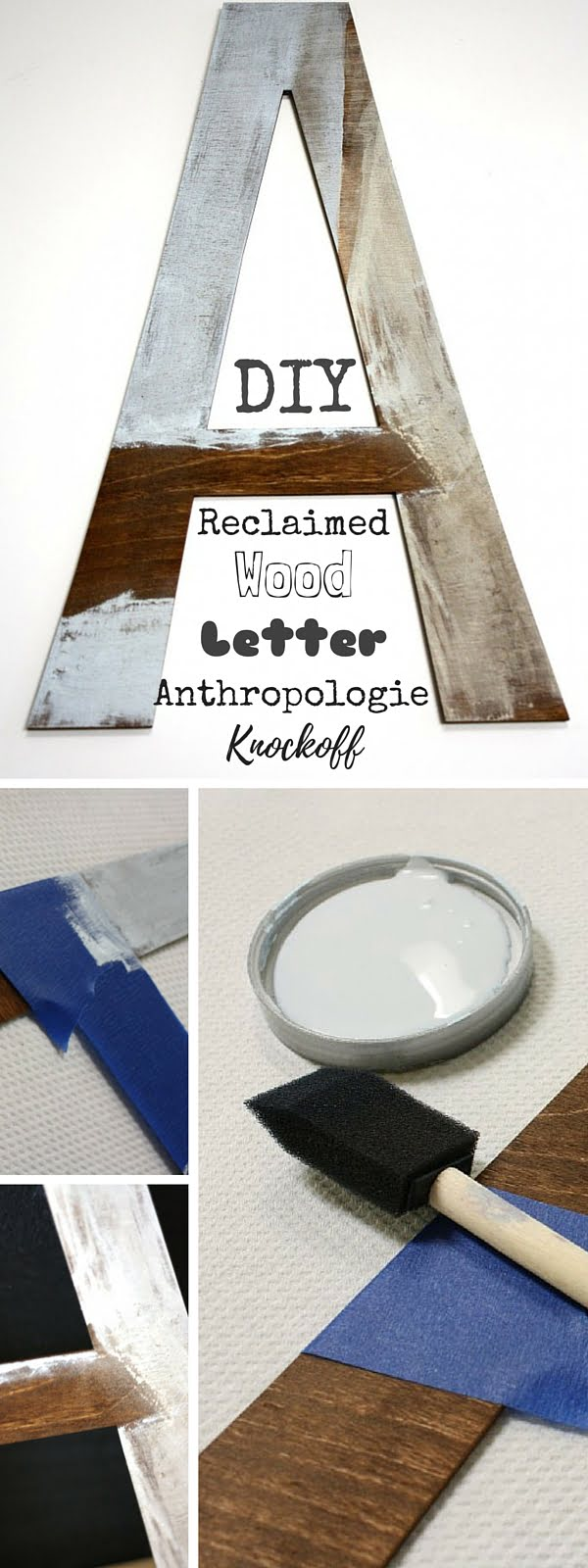 Check out the tutorial:  Anthropologie Reclaimed Wood Letter Knockoff