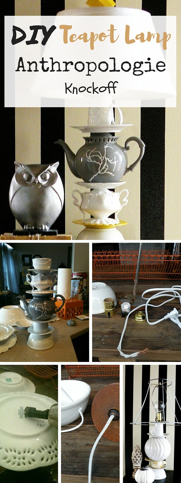 Check out the tutorial:  Anthropologie Teapot Lamp Knockoff