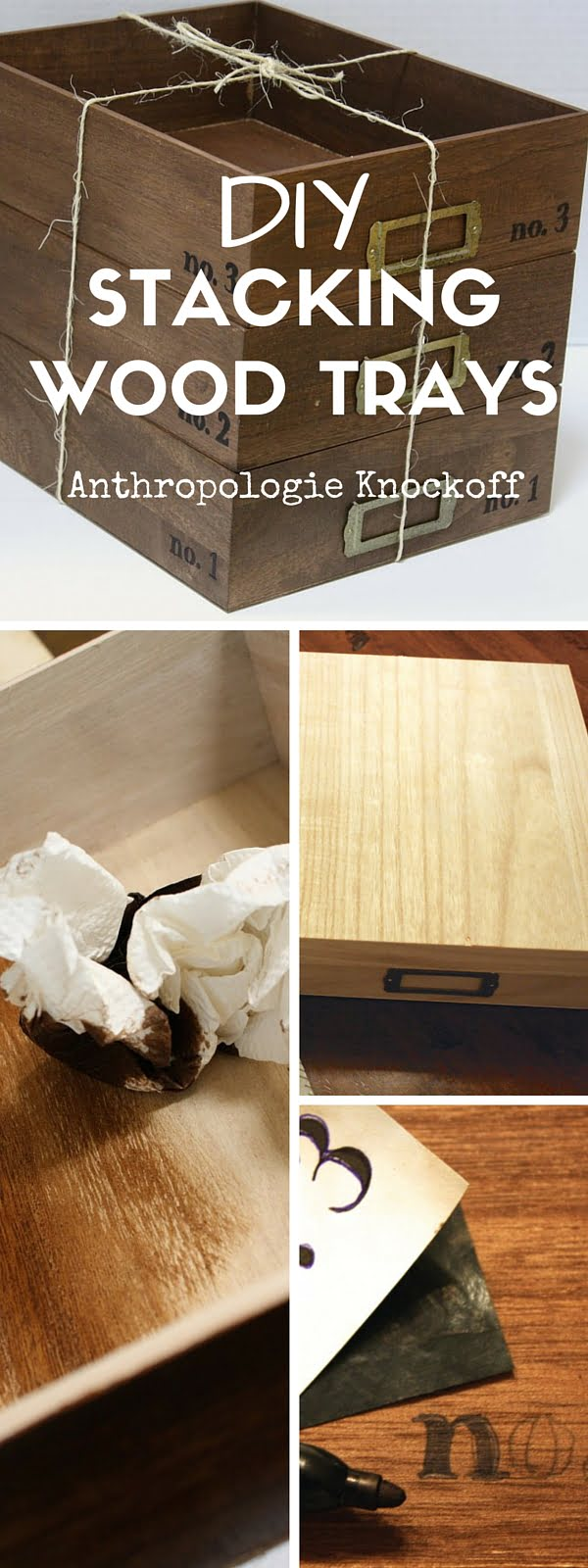 Check out the tutorial:  Anthropologie Stacking Wood Trays Knockoff