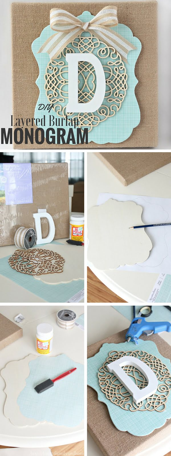Check out the tutorial:  Layered Burlap Monogram