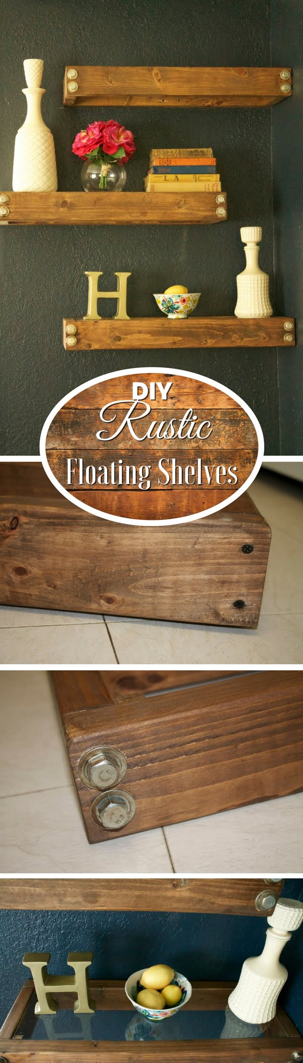 Check out how to make easy DIY rustic floating shelves