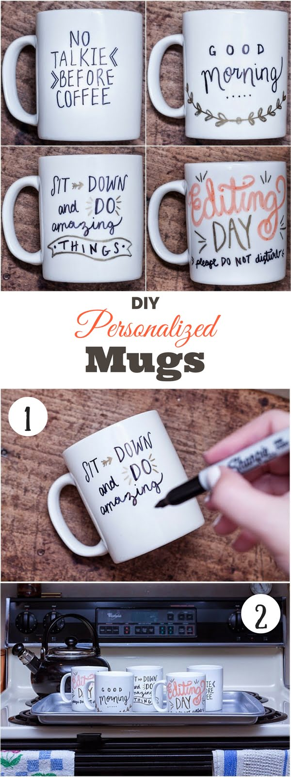 Check out how to make your own DIY personalized mug