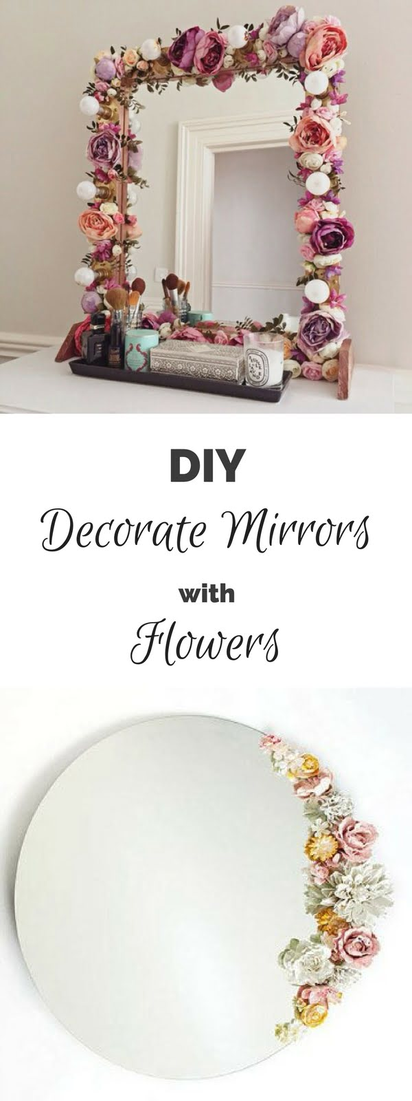 50 Fab DIY Mirror Frames You Can Easily Make Yourself - Check out how to make a DIY flower decorated mirror