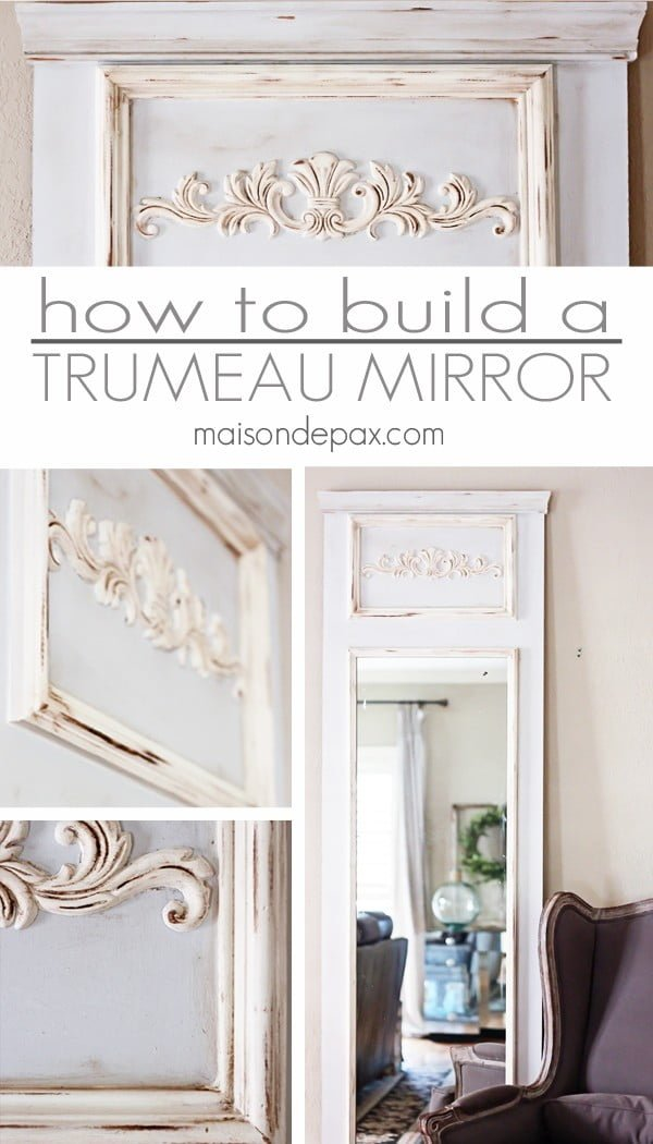 50 Fab DIY Mirror Frames You Can Easily Make Yourself - Check out how to build this easy DIY trumeau mirror yourself