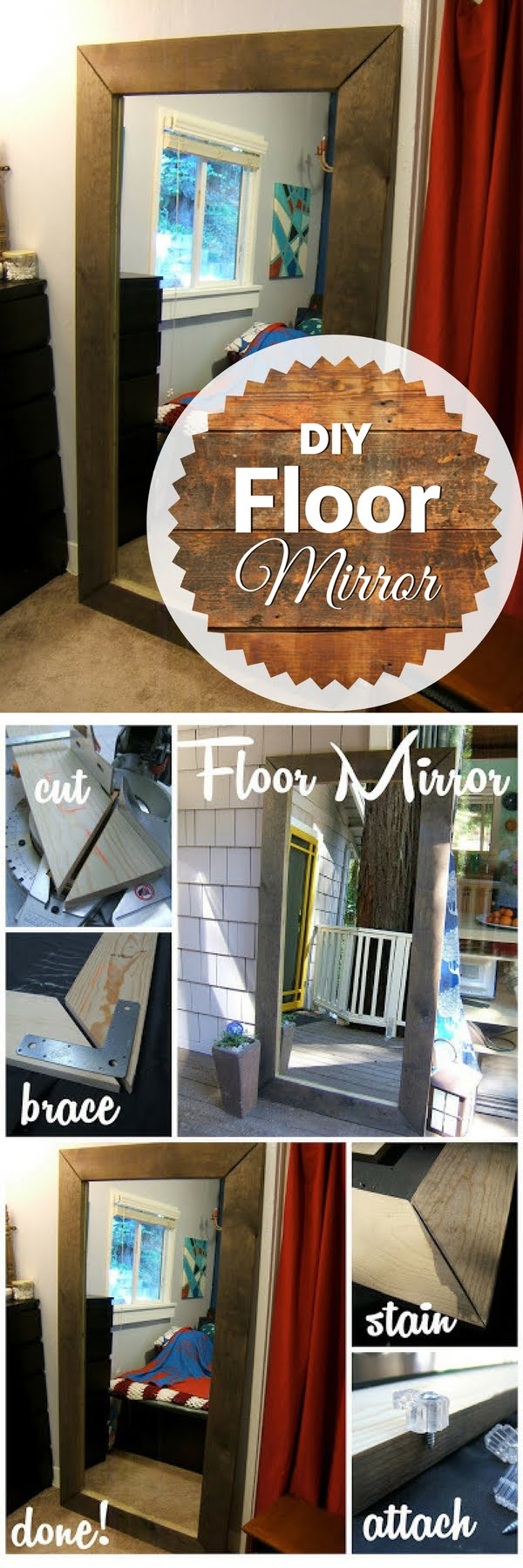 50 Fab DIY Mirror Frames You Can Easily Make Yourself - Check out how to make an easy DIY rustic floor mirror