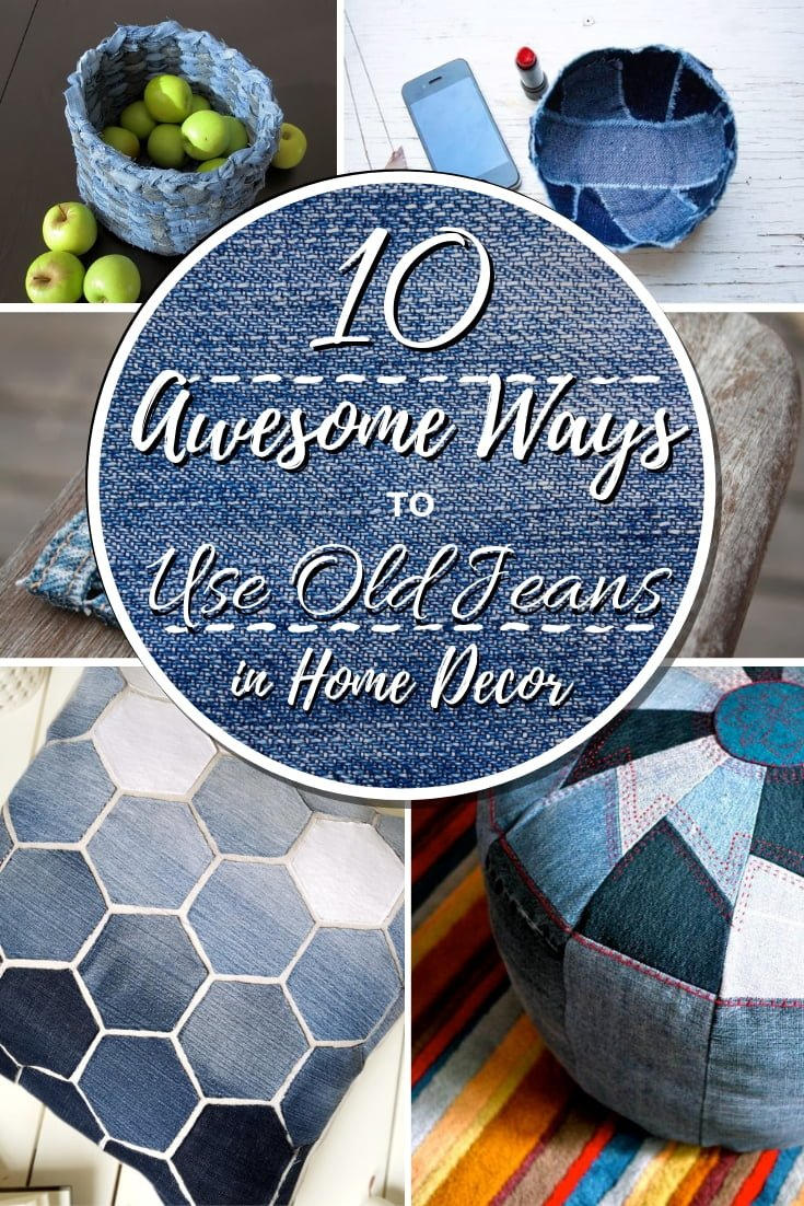 Don't throw away your old jeans just yet! Did you know you can use old denim for home decor? Here are 10 awesome ways and easy crafts with tutorials! #homedecor #DIY