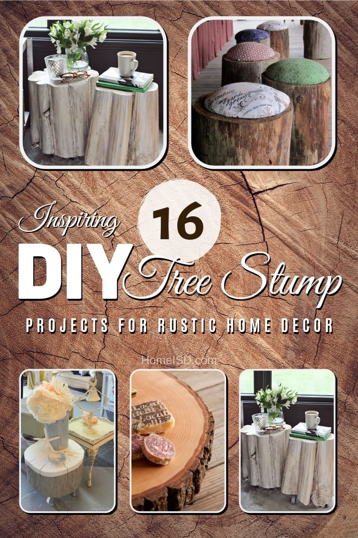 Did you know you can make a great home accessory or a piece of furniture form a simple tree stump? And it makes great rustic decor too! Here are 16 inspiring DIY tree stump projects for you to try. Great list worth saving! #homedecor #rustic #DIY
