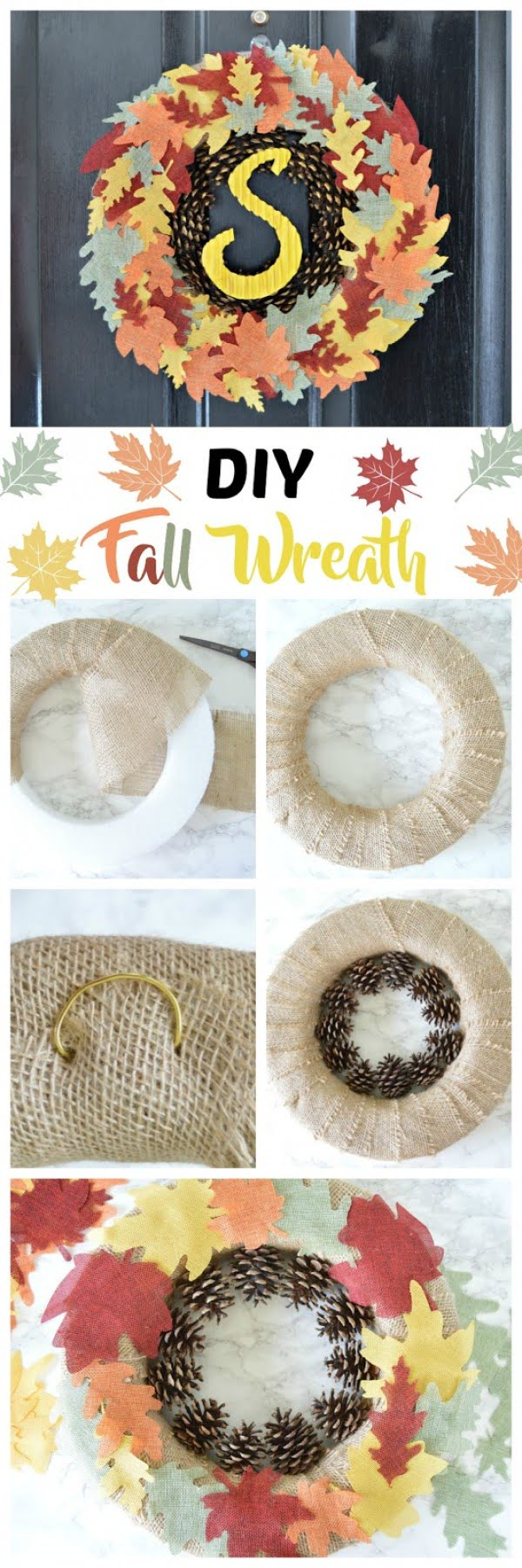 Check out the tutorial on how to make a DIY burlap and pinecone fall wreath