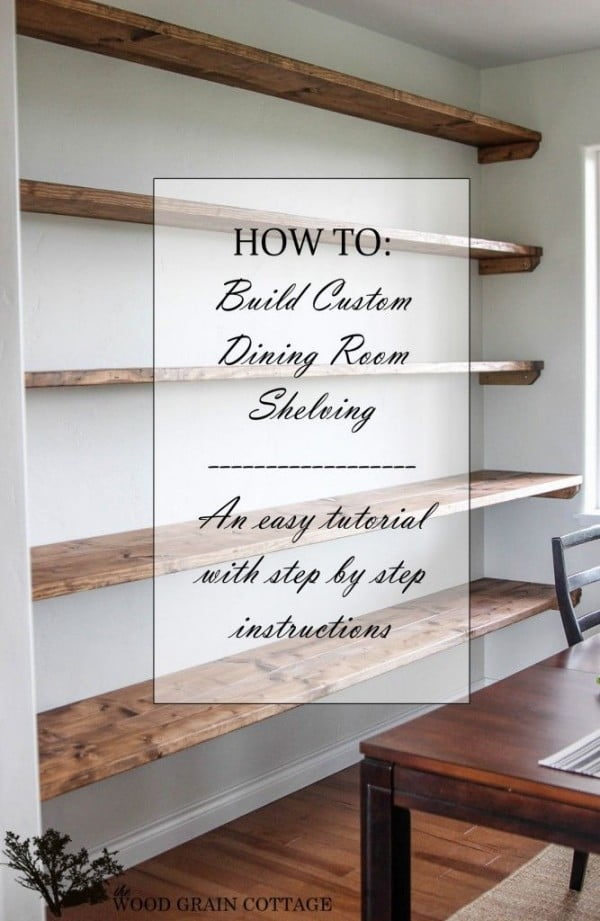 You have to see this tutorial on how to build  rustic dining room shelves