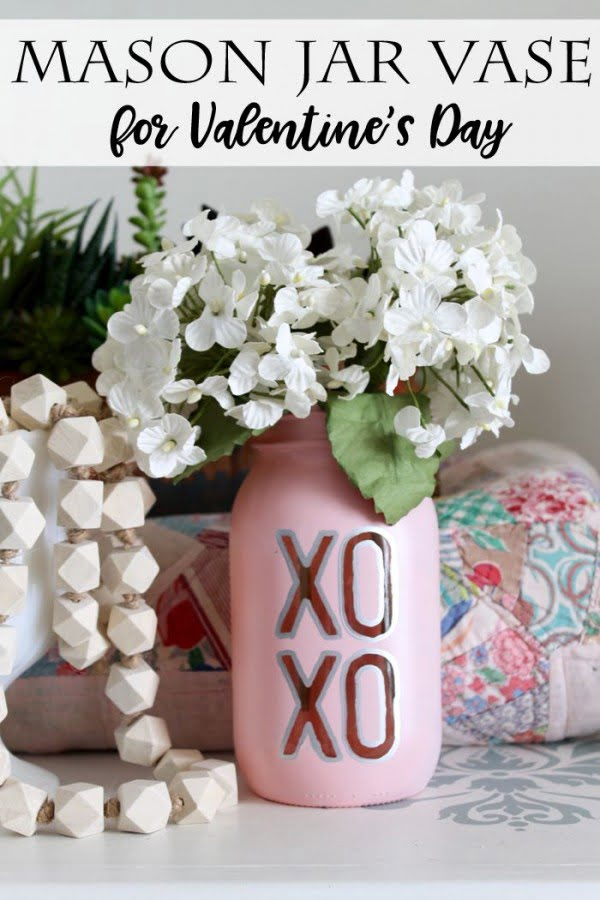 Check out this easy idea on how to make a #DIY XO mason jar vase for #ValentinesDayDecor #ValentinesDayCrafts #ValentinesIdeas