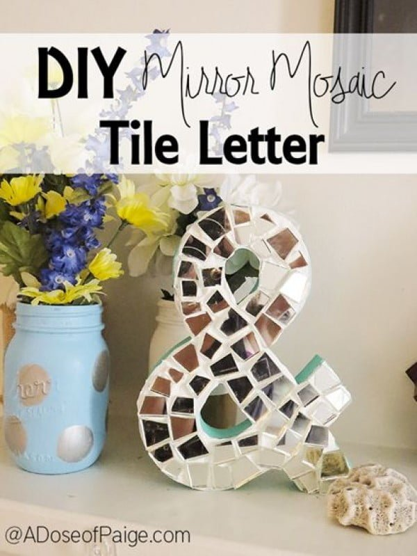 30 Stunning DIY Mosaic Craft Projects for Easy Home Decor - Check out this easy tutorial on how to make a #DIY mosaic tile letter. Love it! #HomeDecorIdeas