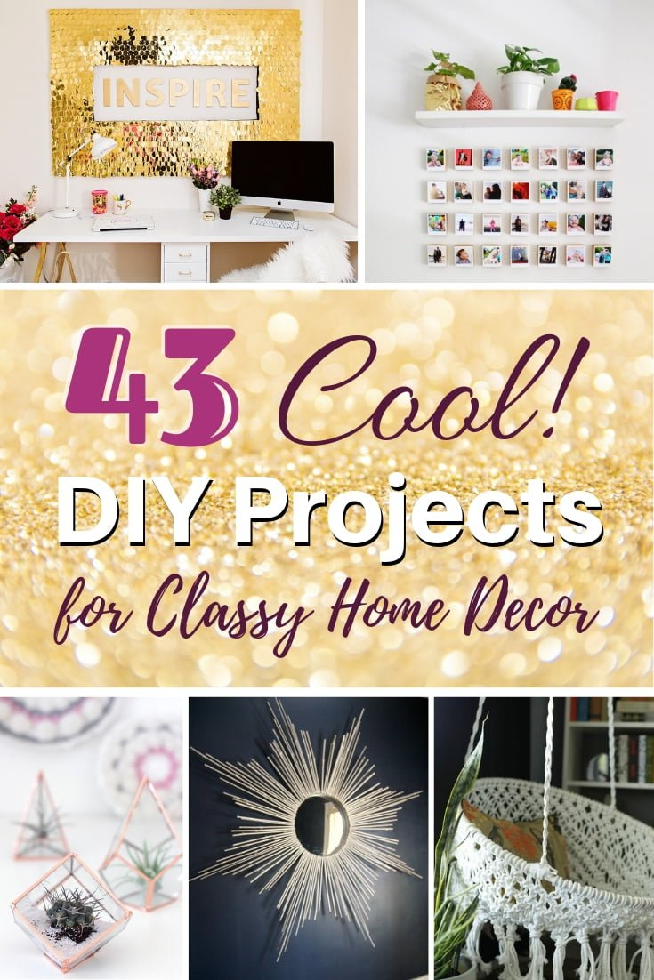 Ready to make your home decor look cool? Here are 43 brilliant project ideas for a classy home! #homedecor #DIY #crafts