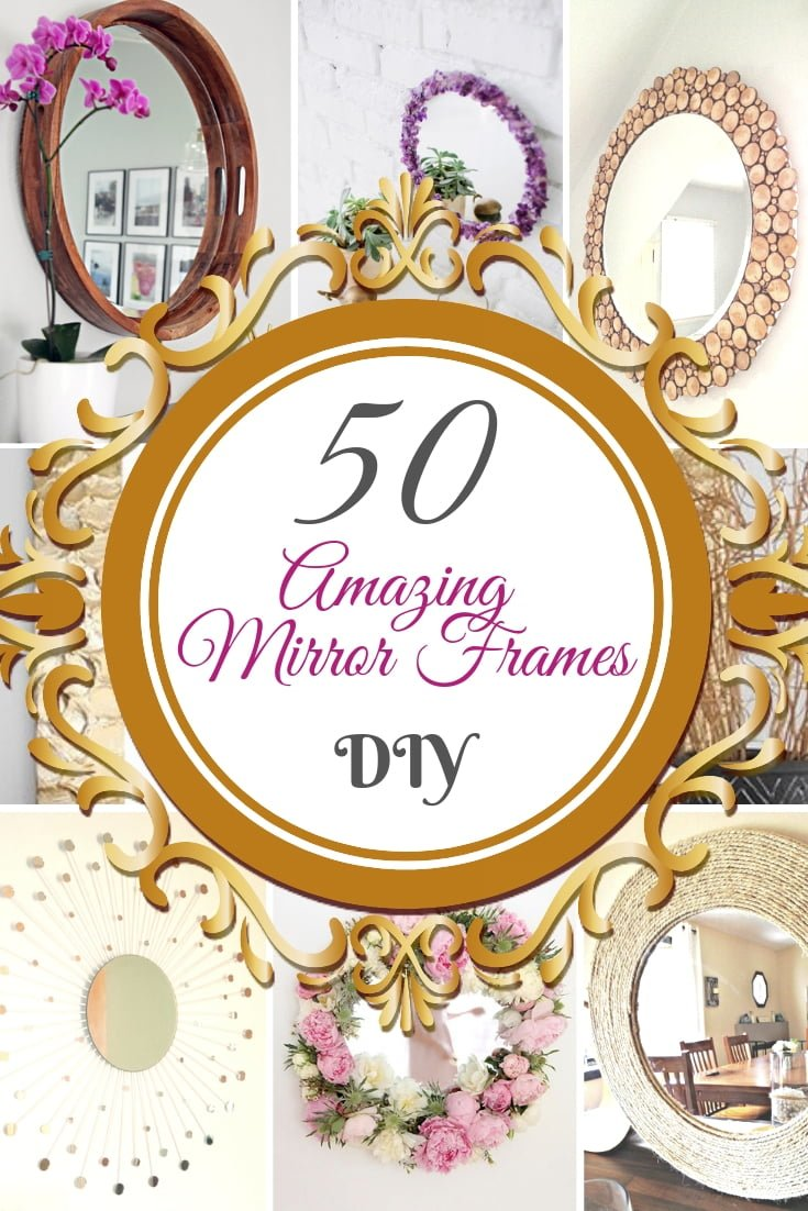 Do you know what your home decor is missing? It's the amazing accent that a unique DIY mirror frame can make. Here are 50 amazing DIY mirror frame ideas with tutorials. Make sure you save this list! #DIY #homedecor