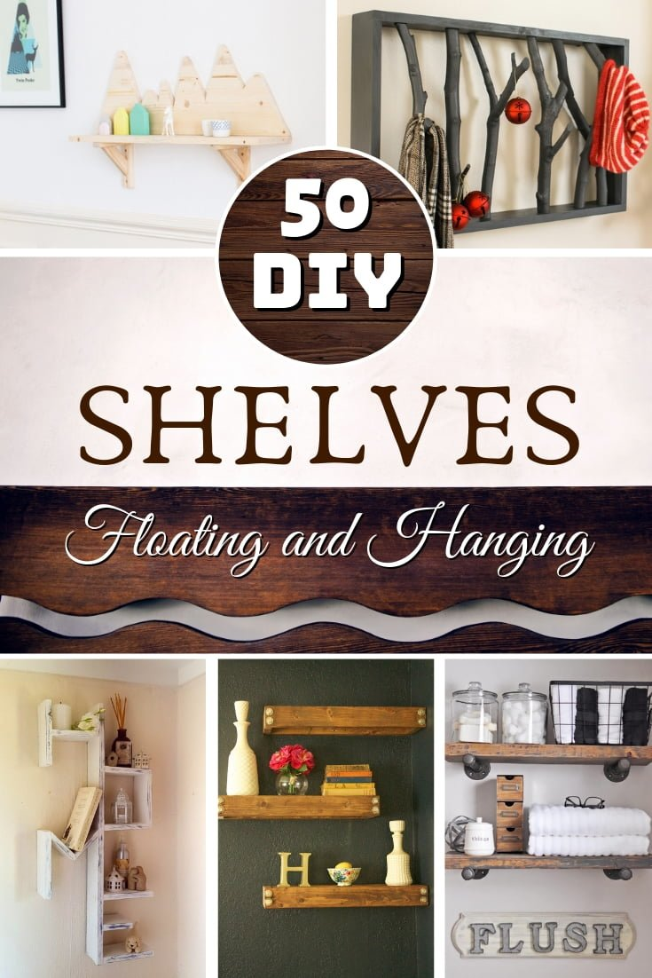 Looking to build a DIY shelf yourself? Here's a great list of 50 DIY floating and hanging shelves you can build on a budget. Worth saving! #homedecor #DIY #organization