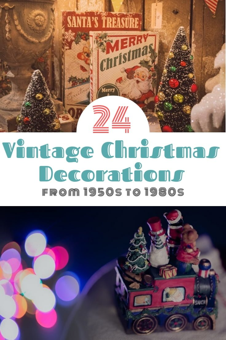 Vintage Christmas decorations can be awesome to create nostalgic Holiday decor. These are 24 decorations form 1950s to 1980s that bring the Christmas spirit to your home! #homedecor #Christmas #holidays
