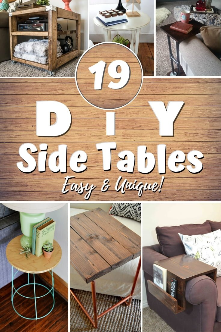 How about making a DIY side table? Here are 19 easy and unique ideas with tutorials and plans! #homedecor #DIY