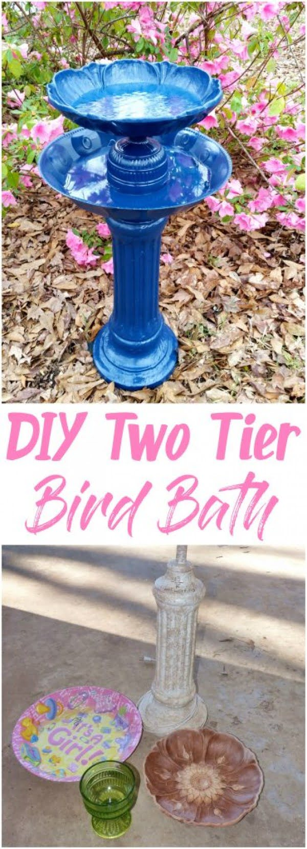 How to Build Your Own Two Tier Bird Bath for $20
