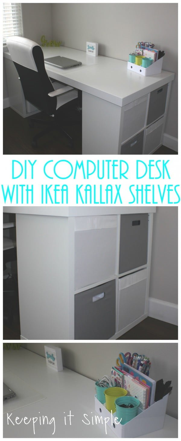 Ikea Hack- DIY Computer Desk with Kallax Shelves • Keeping it Simple #DIY #homedecor #furniture