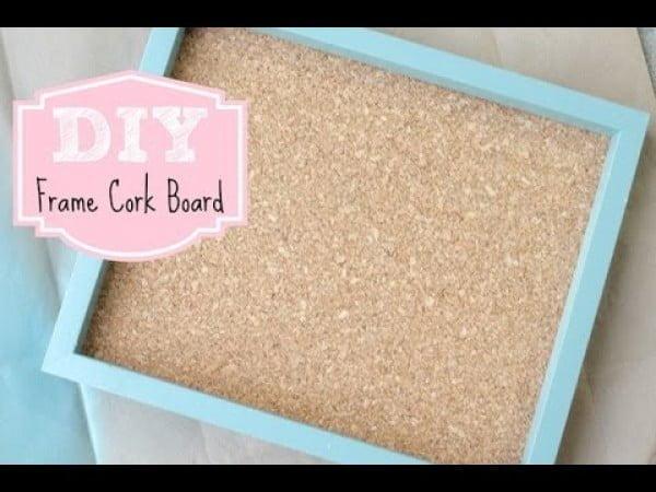 DIY Frame Cork Board for Home or Office