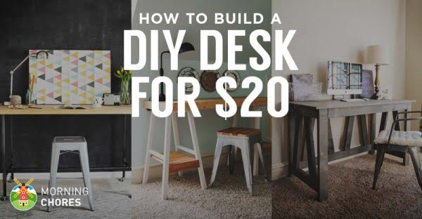 How to Build a Desk for $20 (Bonus: 5 Cheap DIY Desk Plans & Ideas) #DIY #homdecor