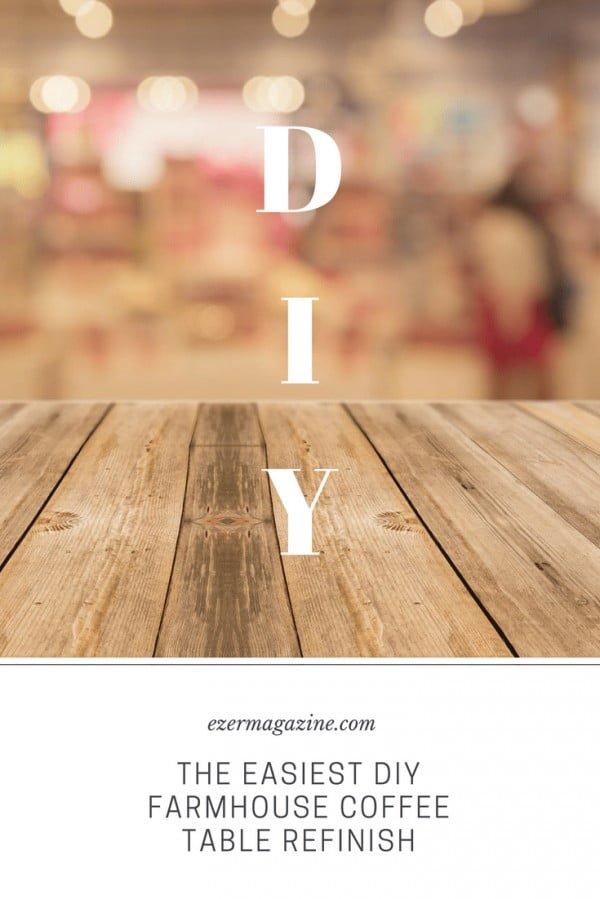 The Easiest DIY Farmhouse Coffee Table Refinish #DIY #farmhouse #homedecor