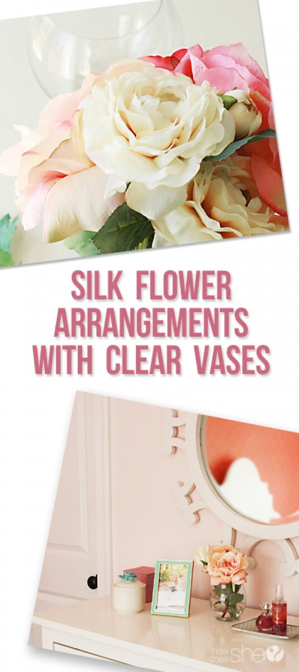 "Create ""Real-like"" Silk Flower Arrangements with Clear Vases"