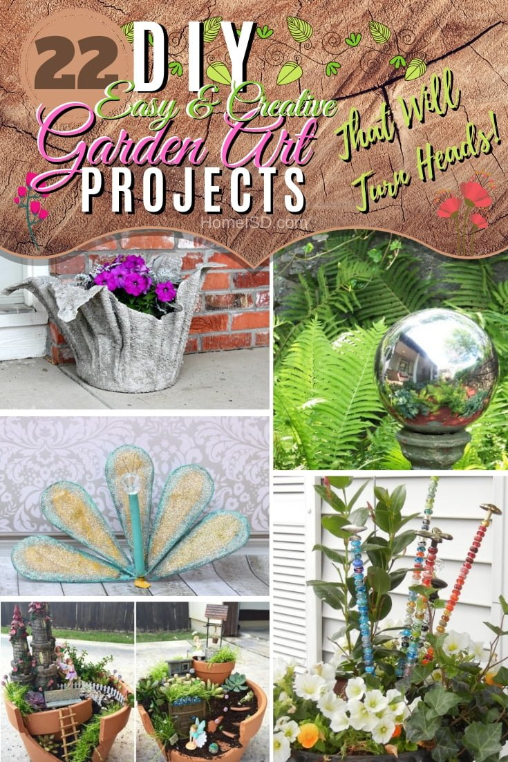 Make your garden a pretty place with these easy and creative 22 DIY garden art project ideas. What a great list! #DIY #garden #gardenart