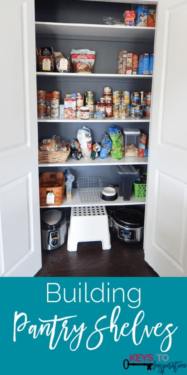 Building Pantry Shelves » Keys To Inspiration