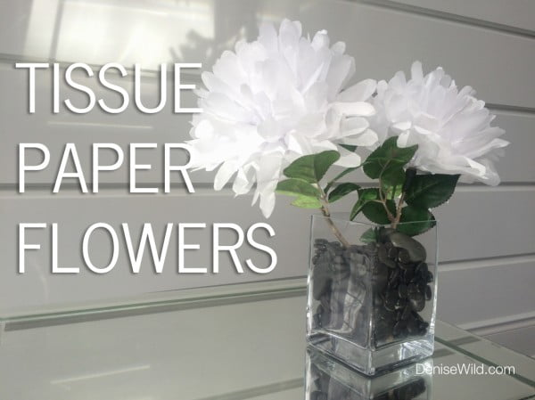 Tissue Paper Flowers (DIY)