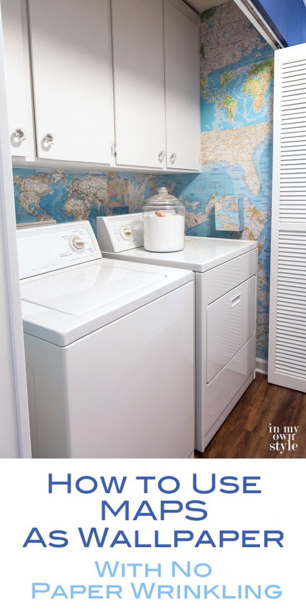 DIY Map Wallpaper in My Laundry Room