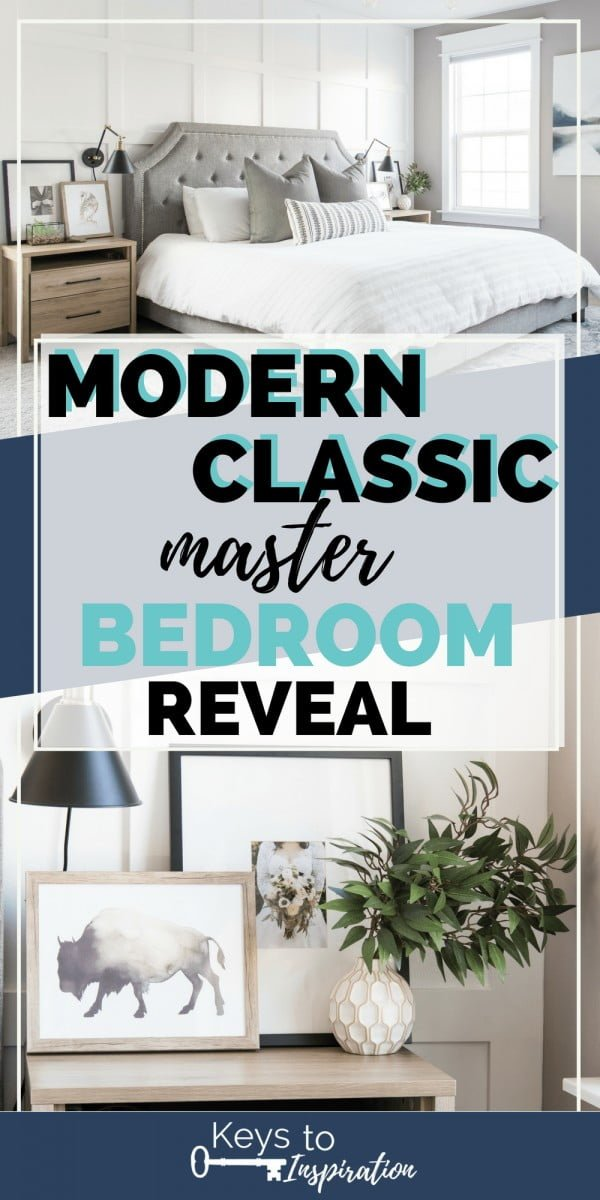 Modern Classic Master Bedroom Reveal » Keys To Inspiration