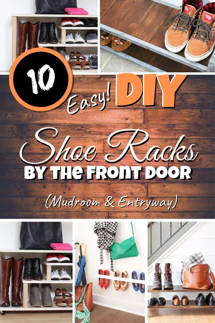 Organize all the shoes in your entryway and mudroom. Here are 10 amazing ideas for a DIY shoe rack by the front door! #DIY #organization #homedecor