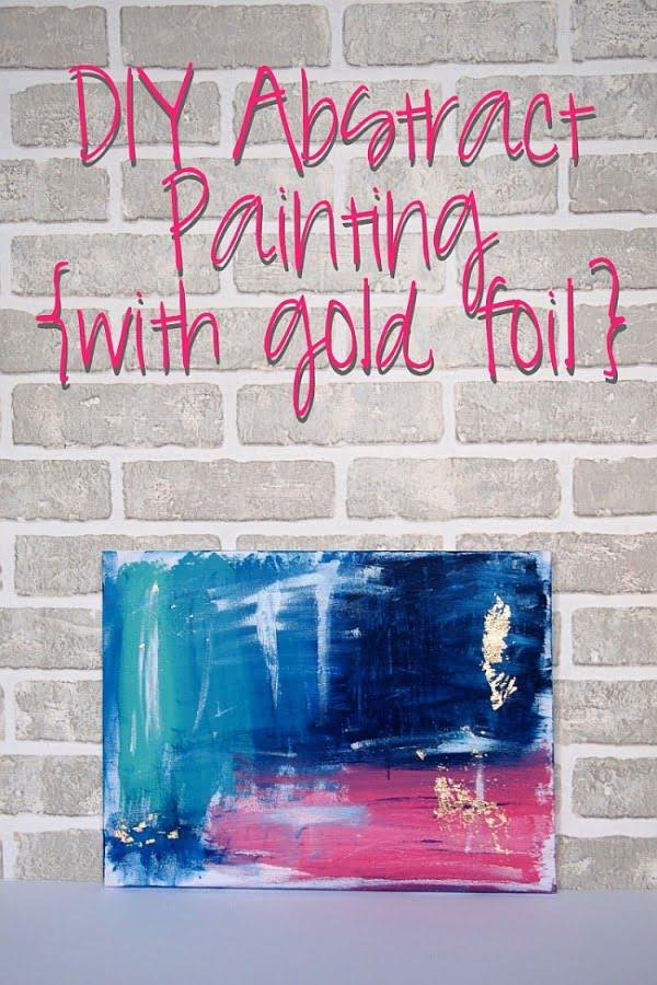 DIY Abstract Painting with Gold Foil