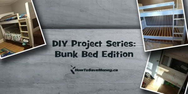 DIY Project Series: Bunk Bed Edition
