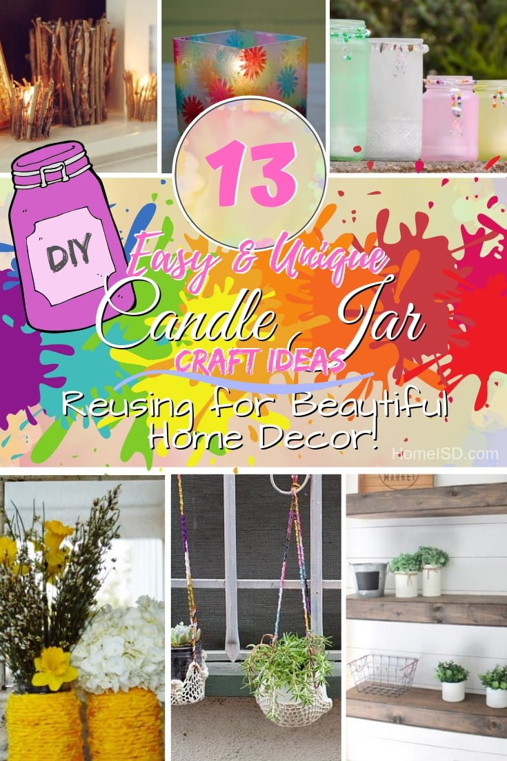 Don't throw away those used candle jars - they can make beautiful home decor and a fun craft project. Check out these great ideas! #DIY #candlejars #homedecor #crafts