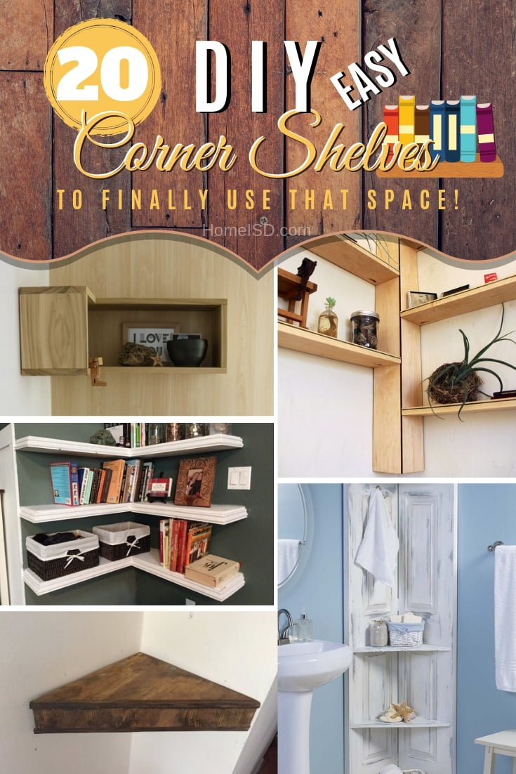 Make use of the dead space in the corners by building beautiful DIY corner shelves. Great ideas! #DIY #homedecor #storage #organize #corners #shelves