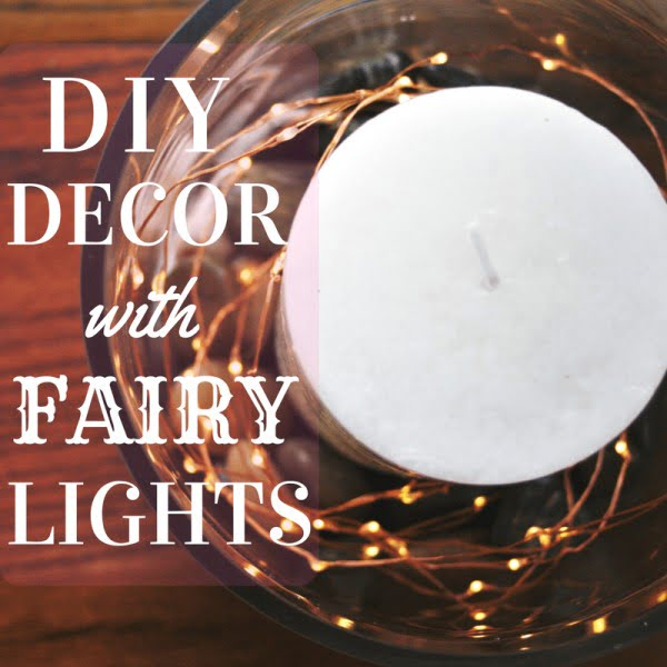 How to Make a DIY Fairy Light Centerpiece -