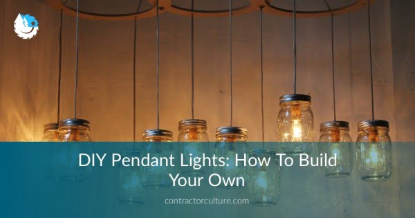 DIY Pendant Lights: How To Build Your Own Guide