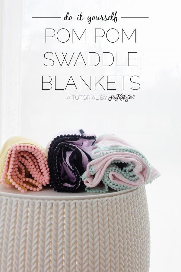 DIY Pom Pom Swaddle Blankets