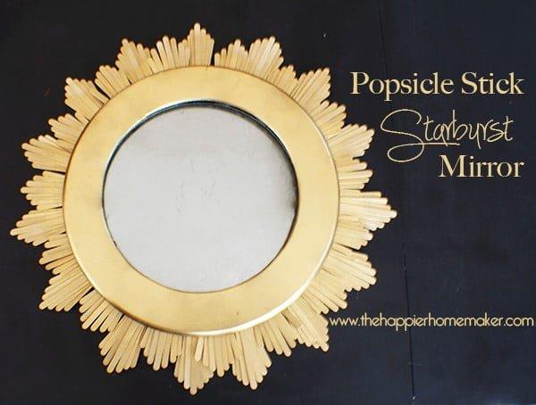 DIY Popsicle Stick Starburst Mirror