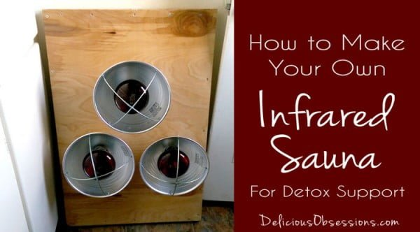 How to Build a Portable Infrared Sauna For Detoxification