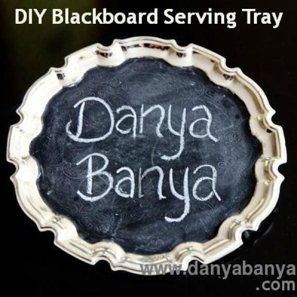 DIY Blackboard Serving Tray – Danya Banya