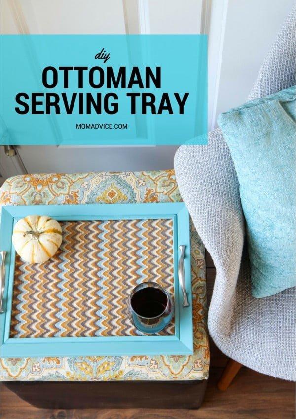 DIY Ottoman Serving Tray #DIY #organize #serving #homedecor #coffeetable
