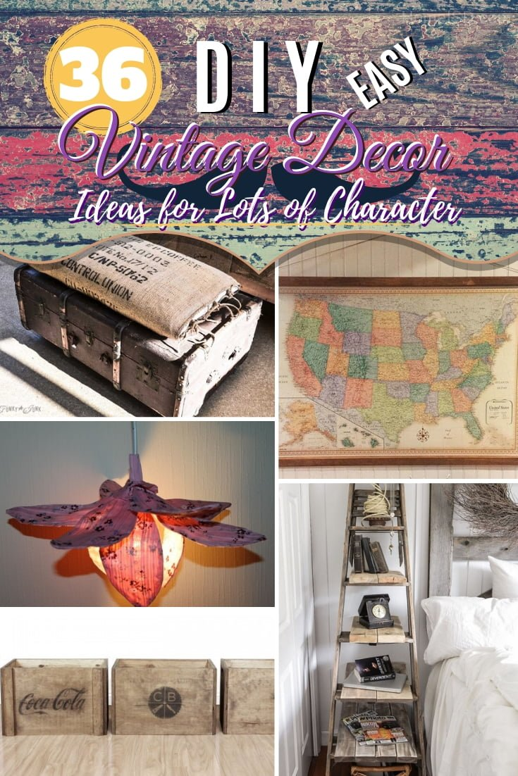 Add tons of character to your home decor with these creative DIY vintage ideas. Great list! #DIY #homedecor #vintage