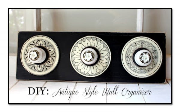 DIY: Antique Style Wall Organizer #DIY #organize #storage #homedecor