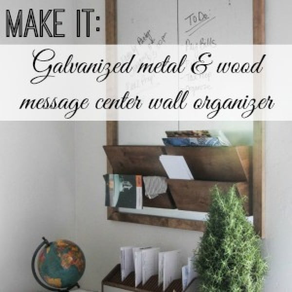 Diy Office Wall Organizer Message Center Tutorial #DIY #organize #storage #homedecor