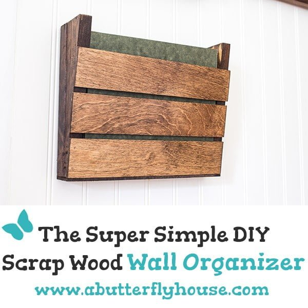 Super Simple Scrap Wood Wall Organizer #DIY #organize #storage #homedecor