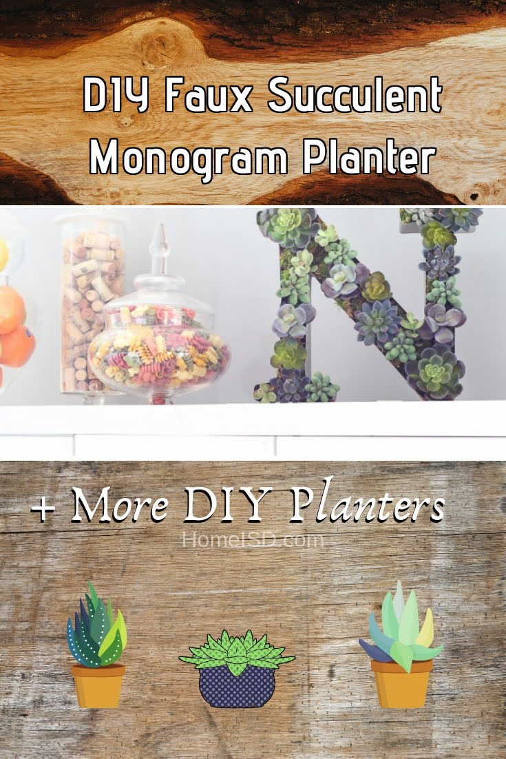 DIY Faux Succulent Monogram Planter