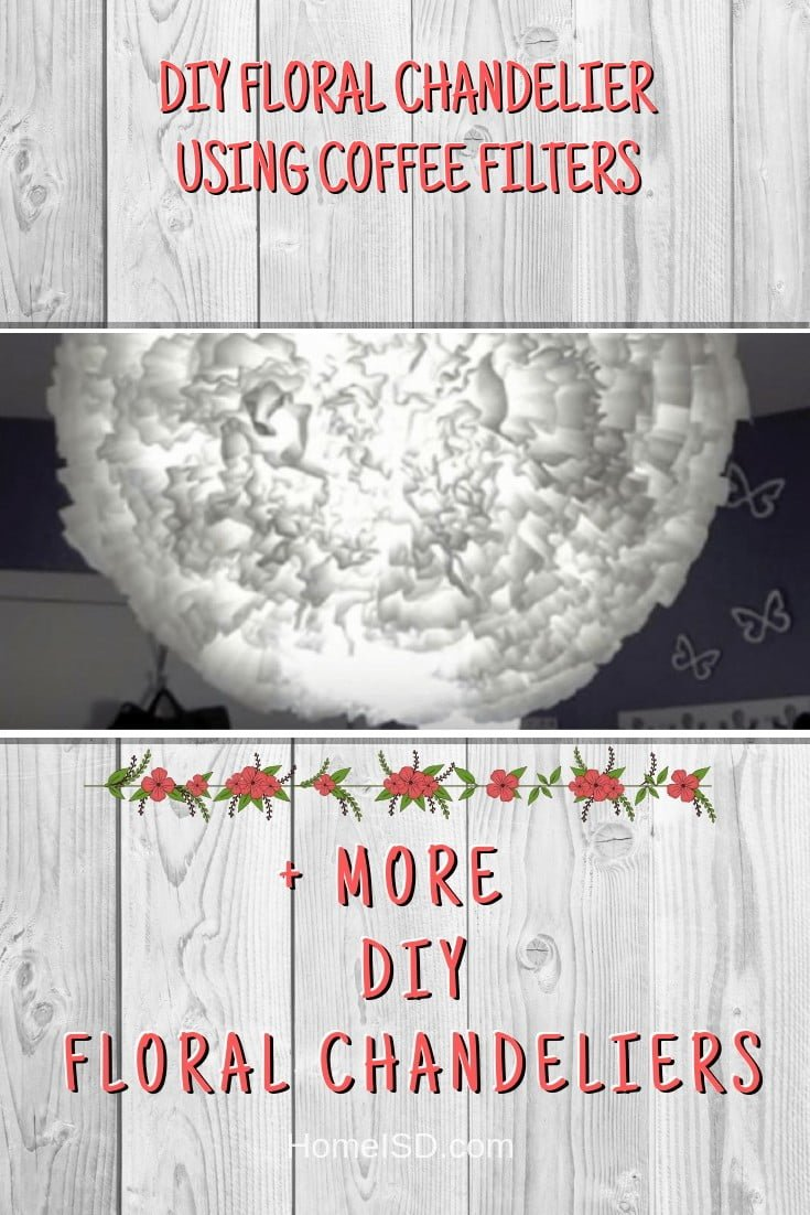DIY Floral Chandelier Using Coffee Filters #chandelier #DIY #floral #homedecor #craft